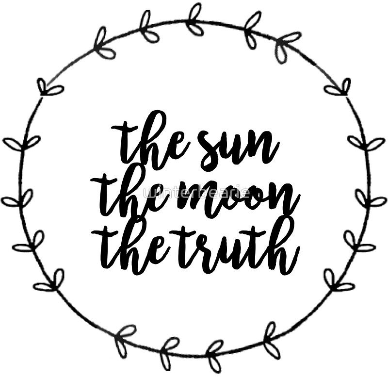 The Sun The Moon The Truth Sticker By Winterbearie In 2021 Truth Tattoo Moon Sun