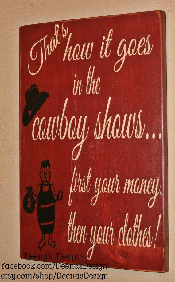 Western Wall Decor, Cowboy Wall Art, Cowboy Saying, Custom Wood Sign,  Western