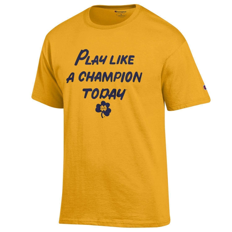 7a5dbcb0 Notre Dame Fighting Irish Gold Play Like a Champion Today T-shirt ...