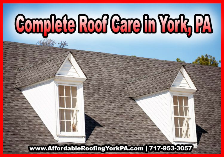 Complete Roof Care In York Pa Visit Www Affordableroofingyorkpa Com Architectural Shingles Roof Roof Shingles Roof Architecture