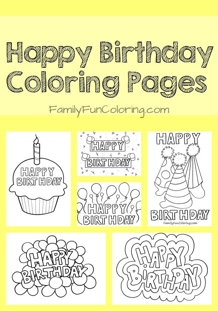 Coloring sheets that say Happy Birthday for the special day of your ...