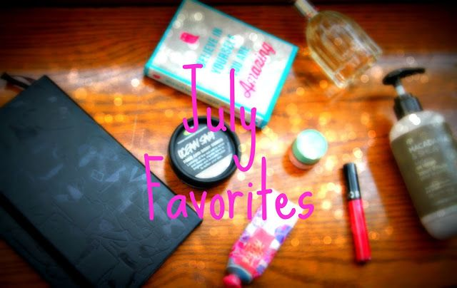 Bashair`s posts: JULY FAVOURITES ❤