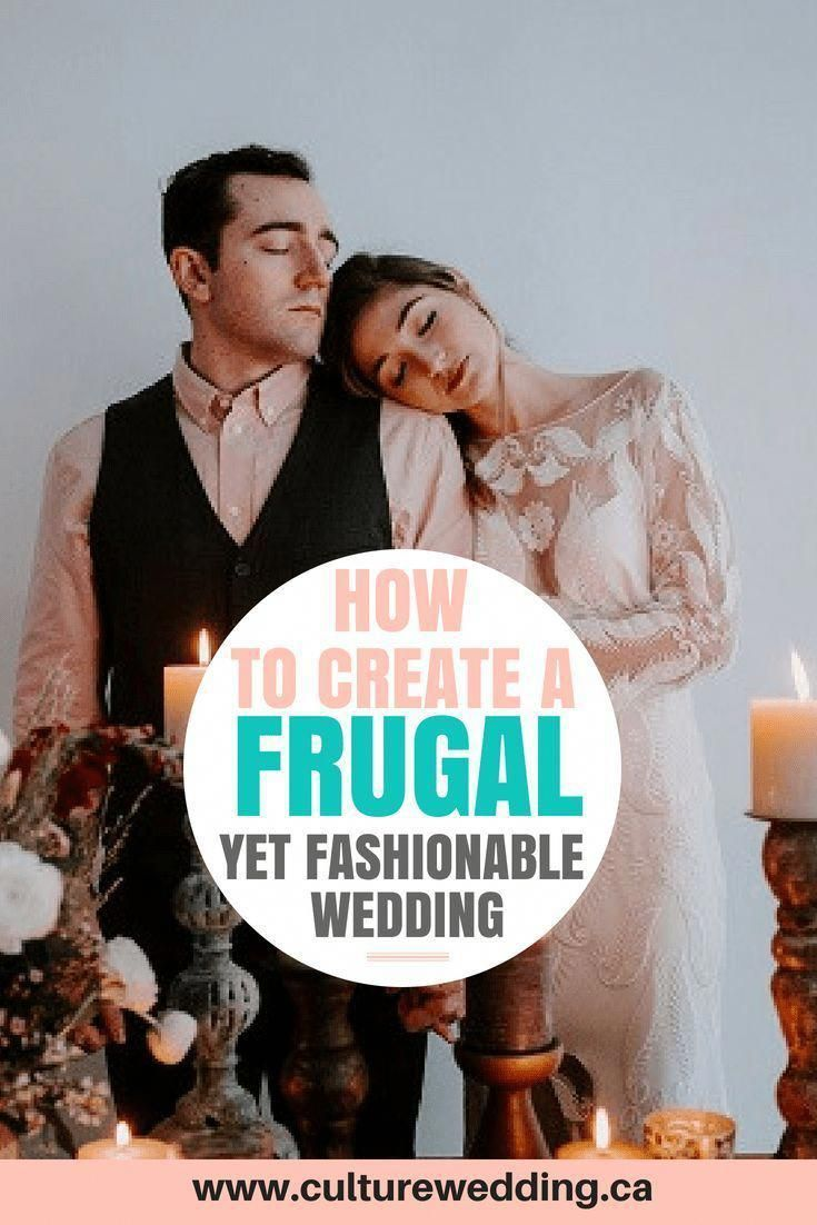 How to Create a Frugal Yet Fashionable Wedding (Frugal
