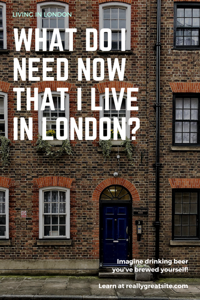 What Do I Need Now That I M Living In London Europe Travel