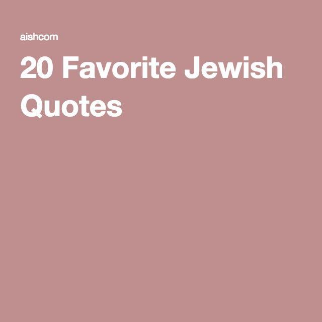 20 Favorite Jewish Quotes Jewish Quotes Hanukkah Quote Jewish