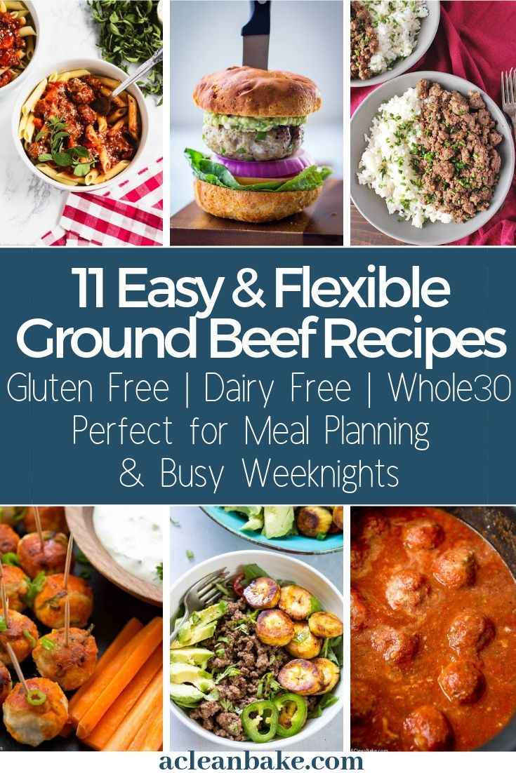 11 Easy And Flexible Paleo Ground Beef Recipes Ground Beef Recipes Beef Recipes Ground Beef Paleo Recipes