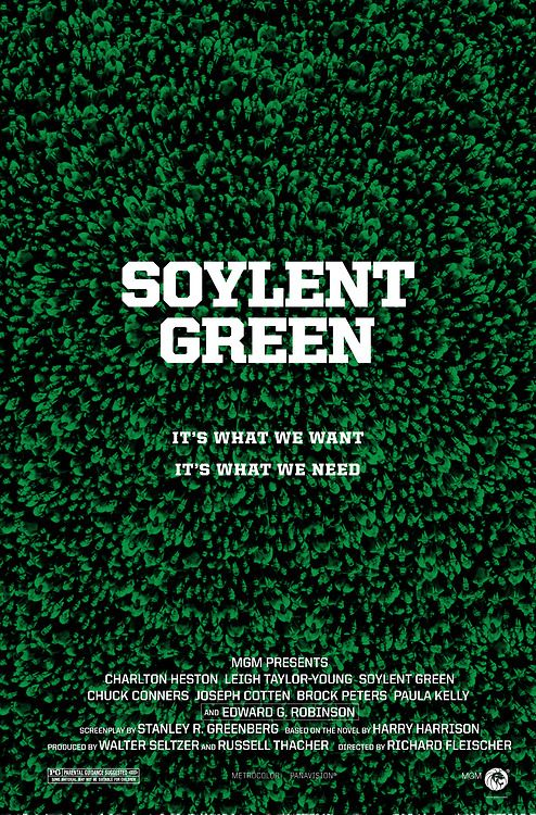 Soylent Green...Is PEOPLE! Takes the whole ground chuck idea to next level.