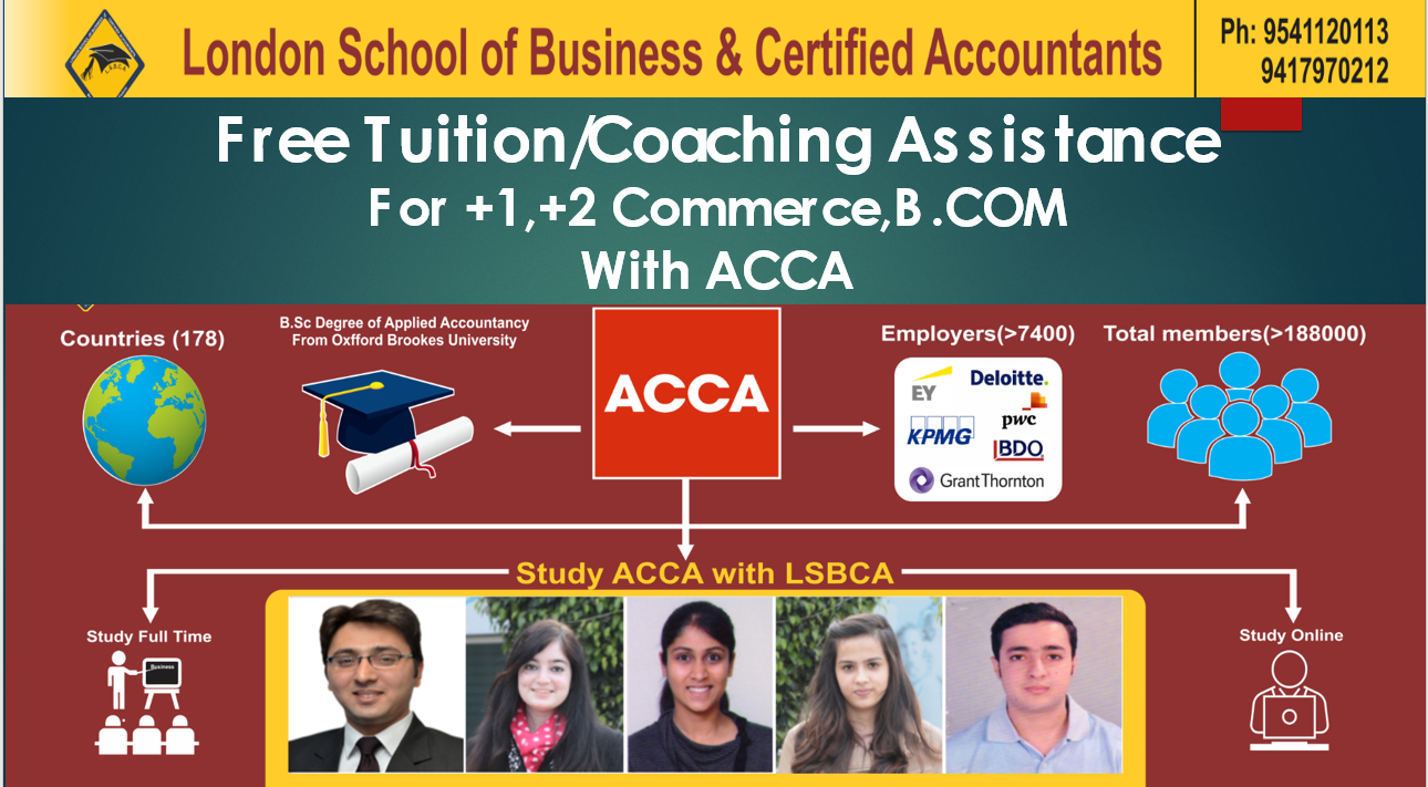 Free Tution for +1,+2 commerce ,B com with ACCA LSBCA Teaching ACCA