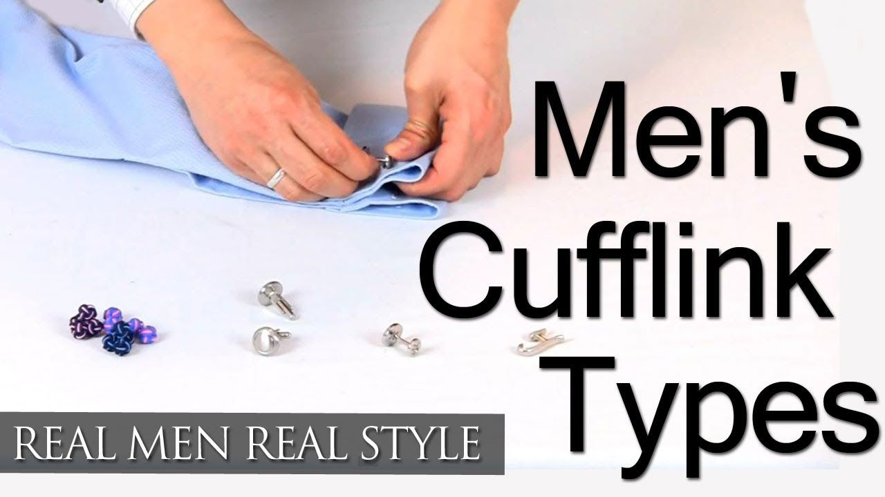 Types Of Mens Cufflinks Cufflink Jewelry Style Overview French Cuff Cufflink Wearing Tips Cufflinks Men Cufflinks Real Men Real Style