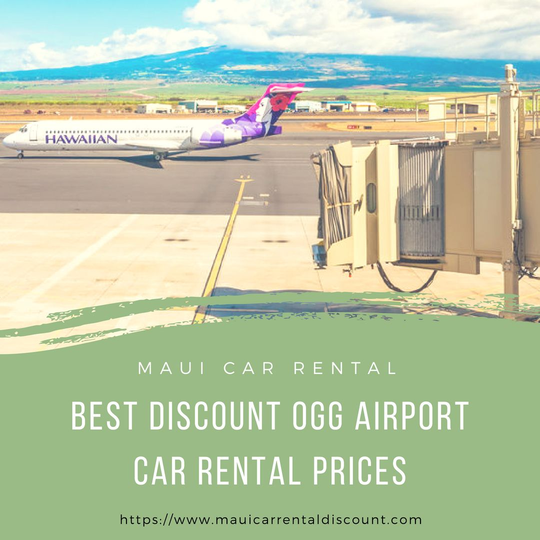 Get the best discount Maui, Hawaii car rental prices for