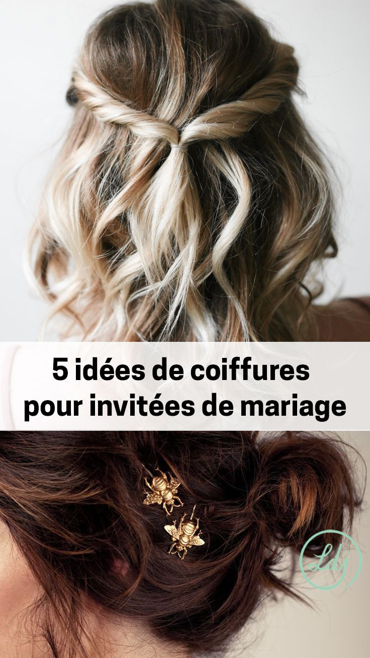 5 Chic And Easy Wedding Guest Hairstyles 5 Coiffures