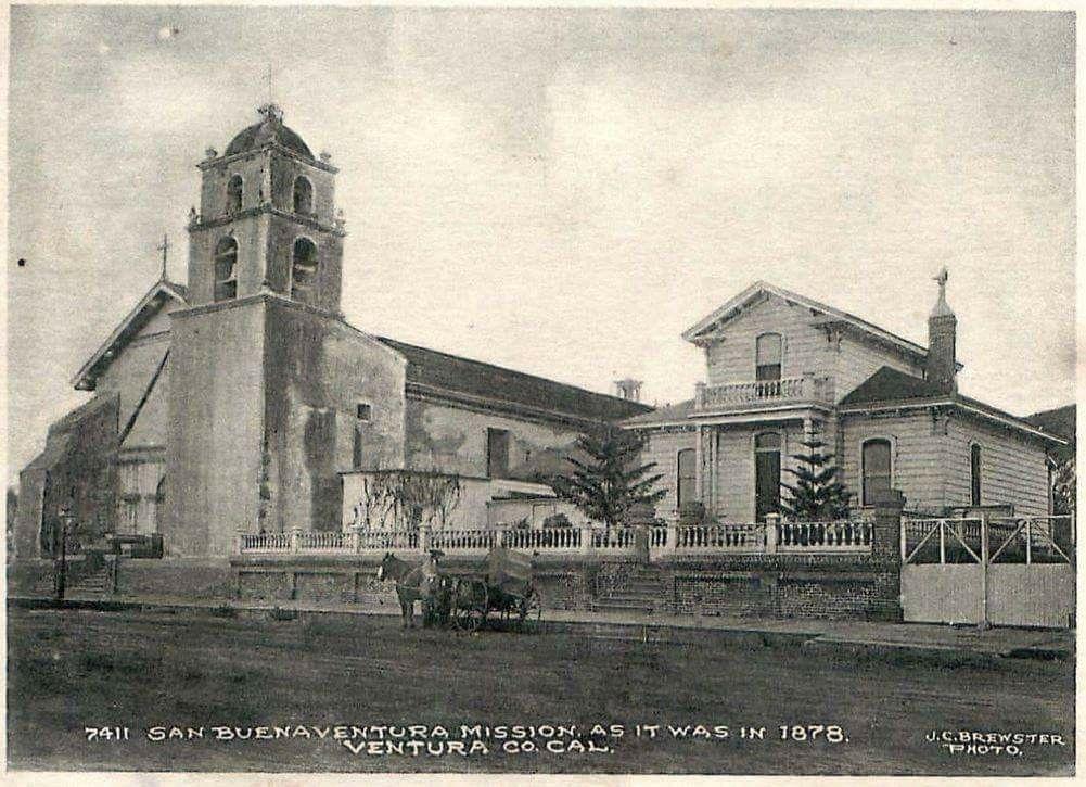 San Buenaventura Mission In 1878 California Missions Ventura California Ventura County