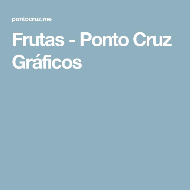 Frutas - Ponto Cruz Gráficos