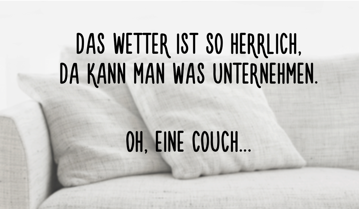 Quote fun relax couch haha spruch lustig spr che for Couch lustig