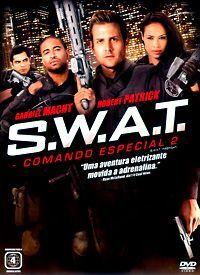 S W A T Comando Especial 2 Baixar Filmes Golpe Gabriel Macht