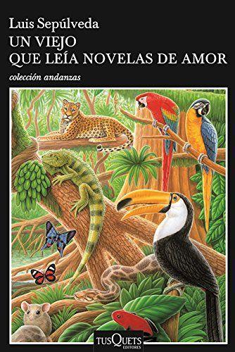 Un viejo que leía novelas de amor (Spanish Edition) by Lu…