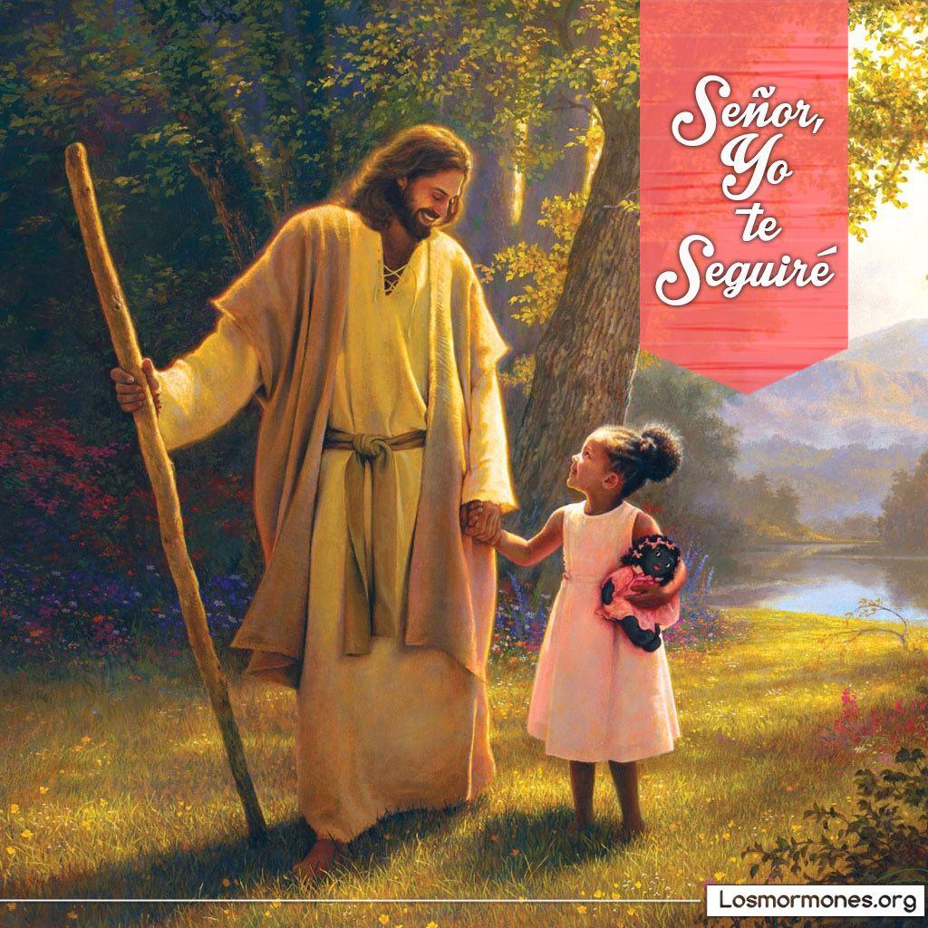 señor yo te seguire mormon mormones mormonismo sud lds