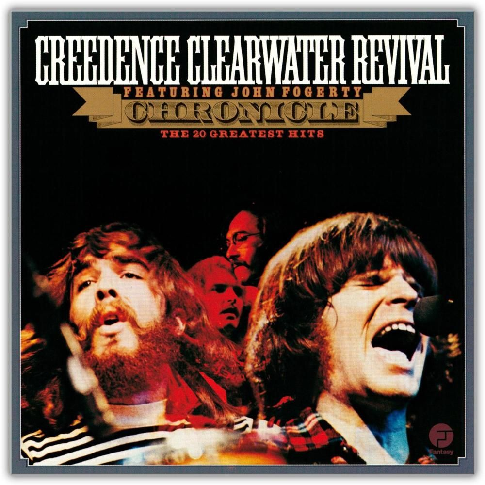 Creedence Clearwater Revival   Chronicle The 20 Greatest Hits ...