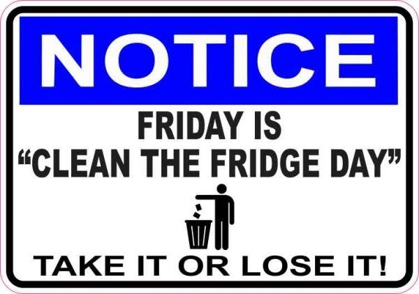5in x 3 5in Notice Friday Is Clean the Fridge Day Sticker
