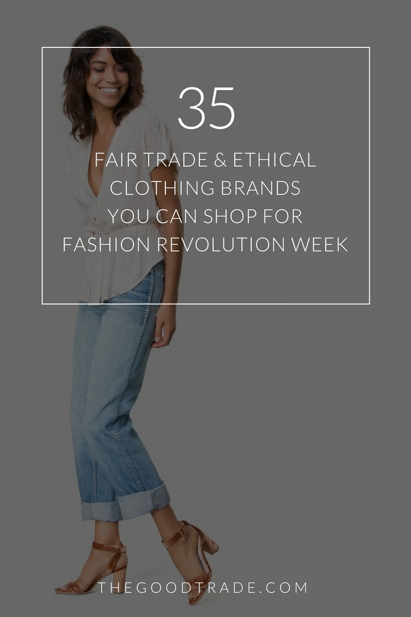 2a75ad50b0 35 Fair Trade   Ethical Clothing Brands Betting Against Fast Fashion ...