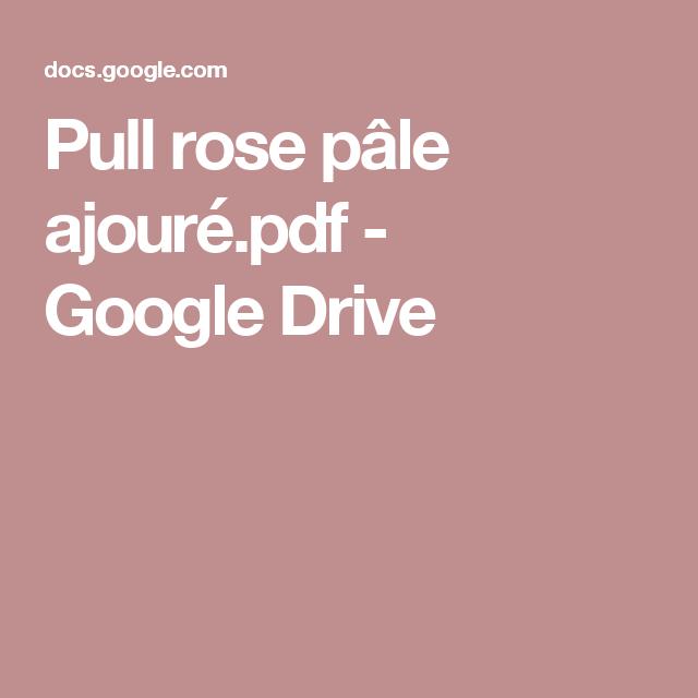 Pull rose pâle ajouré.pdf - GoogleDrive