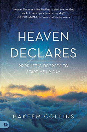 Heaven Declares Prophetic Decrees To Start Your Day By Hakeem