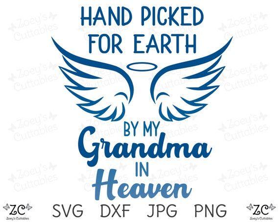 Download Hand Picked By My Grandma in Heaven Grandma SVG SVG Loss ...