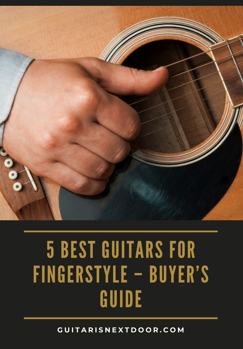 5 Best Guitars For Fingerstyle Buyer S Guide Guitar Cool Guitar Fingerstyle Guitar