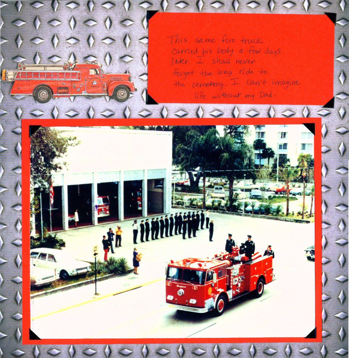Scrapbook ideas military - Scrapbook Layouts Fireman The First Run Of This Fire Truck Was The Funeral Procession