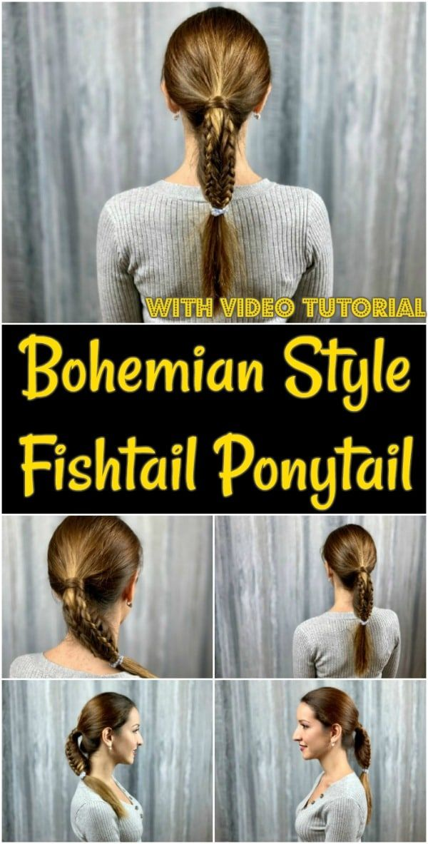 Bohemian Style Fishtail Ponytail - Video Tutorial