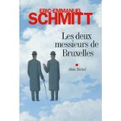Les Deux Messieurs De Bruxelles de éric-emmanuel schmitt