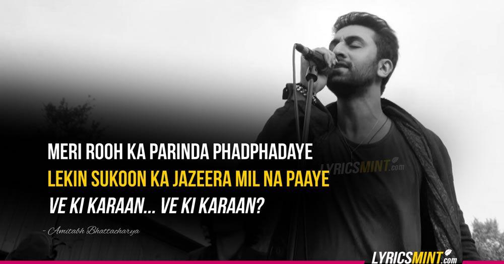 Meri Rooh Ka Parinda Phadphadaye Bolya Bollywood Quotes Song Lyric Quotes Movie Quotes