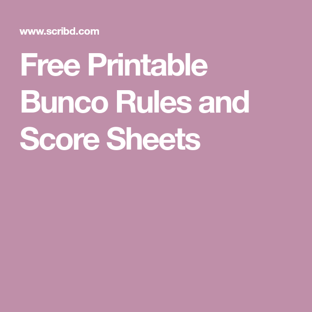 graphic about Bunco Rules Printable titled Absolutely free Printable Bunco Guidelines And Rating Sheets Scribd