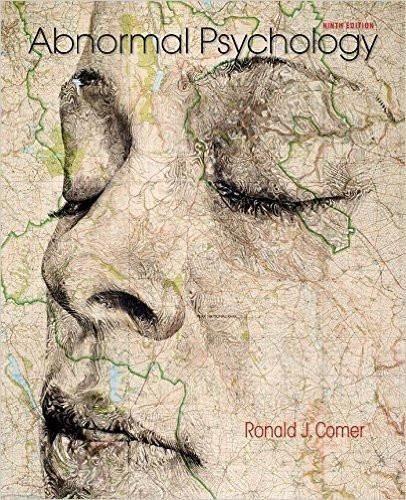 Abnormal psychology 9th edition by ronald j comer isbn 13 978 abnormal psychology 9th edition by ronald j comer isbn 13 978 1464171703 fandeluxe Image collections