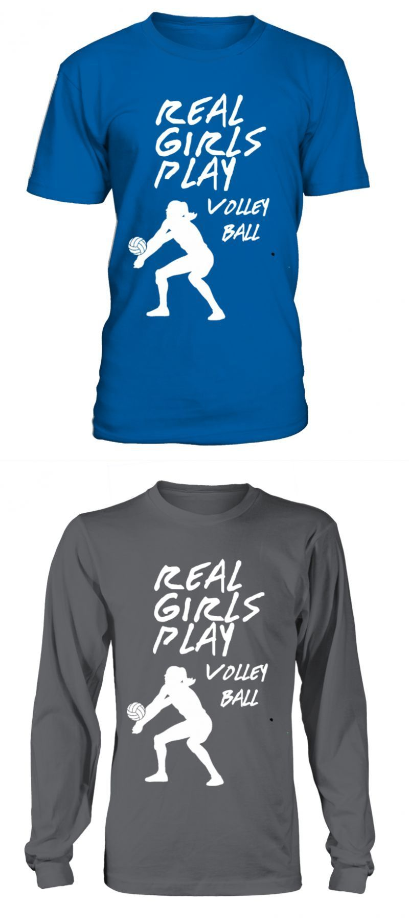 T Shirt Real Girls Play Volley Ball Limited Edition Volleyball T Shirt Sayings T Shirt Real Girls Pla T Shirts With Sayings Shirts With Sayings Volley
