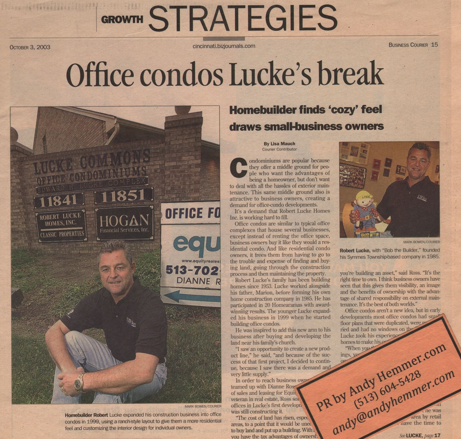 ANNIVERSARY PR: Revisiting clients and previous PR success stories in the pre-Facebook era. With this one, www.robertluckegroup.com expands into office condos, in a www.cincinnatibusinesscourier.com feature nine years ago today: -->> http://thewritingfiendatlarge.wordpress.com/2012/10/03/robert-lucke-homes-in-2003-cincinnati-business-courier-feature-nine-years-ago-today-now-flexing-towards-homearama-2013-marking-60-years-of-craftsmanship-and-detail/