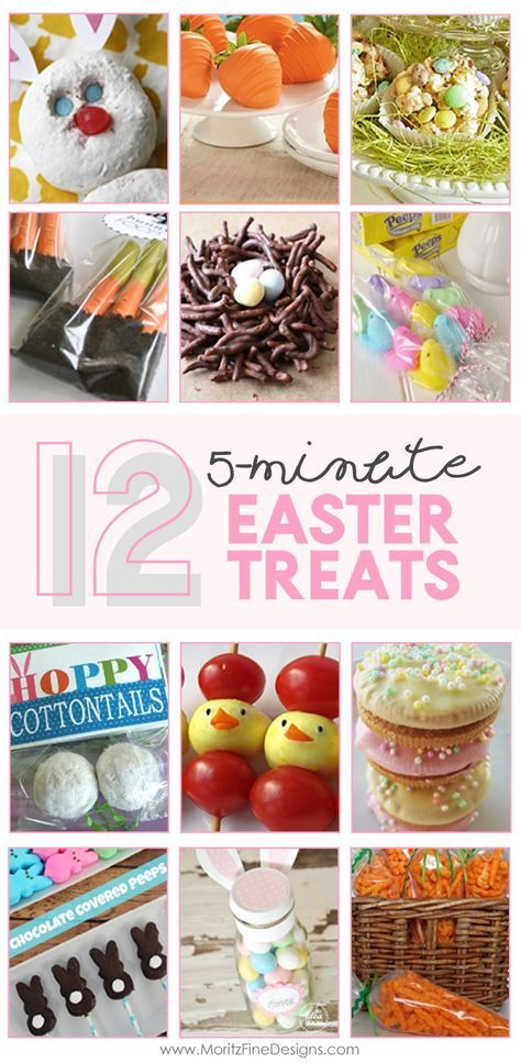 12 5 Minute Easter Treats Easter Treats Easter Themed Treats Easter Party Food