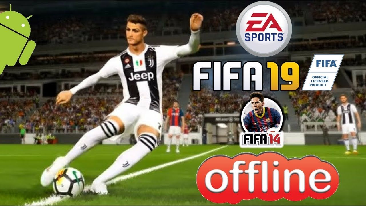 Fifa 19 Offline Fifa 14 Mod Android Update Transfer Download With