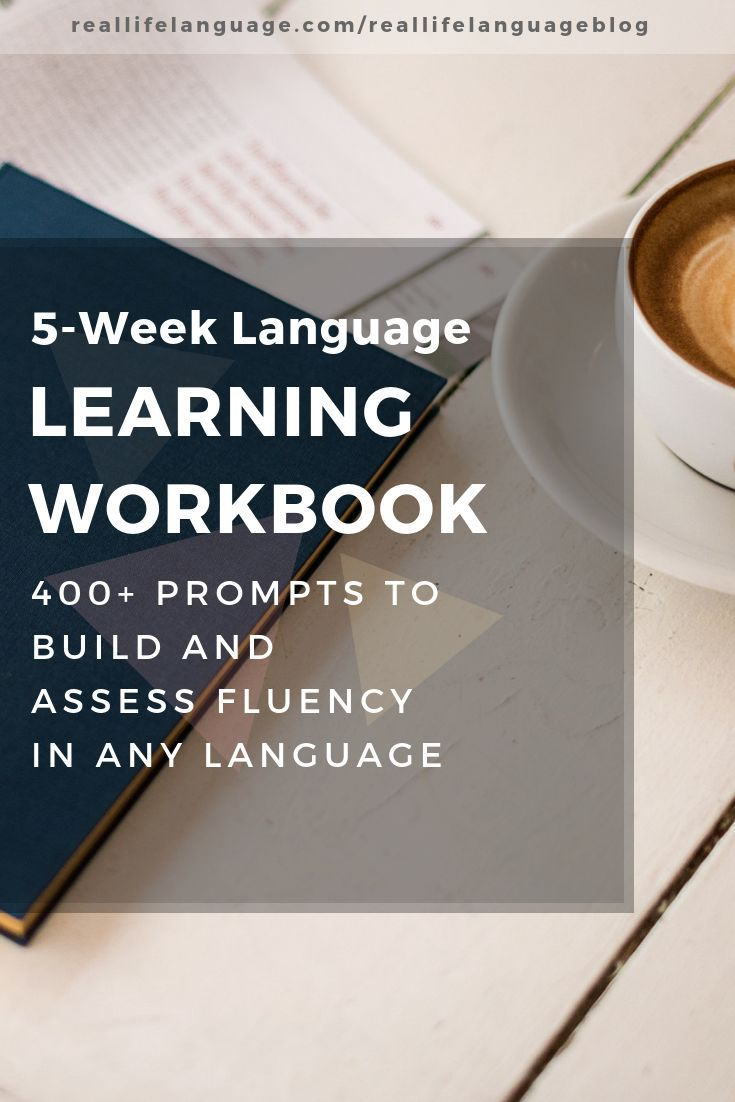 5-Week Language Learning Workbook: 400+ Prompts to Build