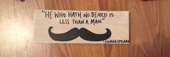 He who Hath No Beard.. Custom quote on 5x10 wrapped by BiblebyHand, $17.00