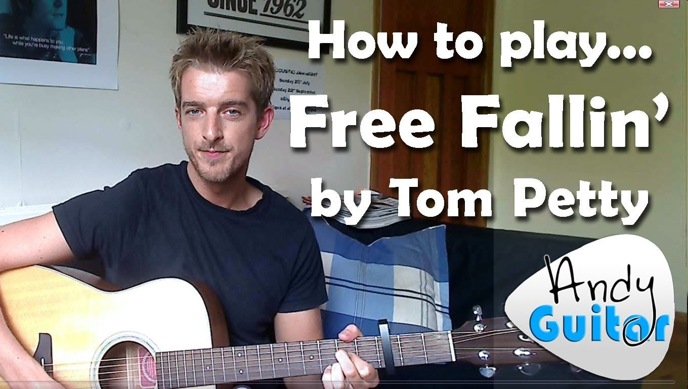 How To Play Free Fallin' By Tom Petty / John Mayer