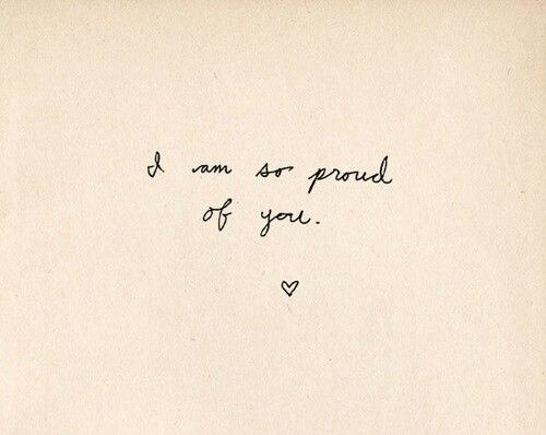 I Am So Proud Of You 3 Love Proud You Relationship Quote Quotation Lovequote Stolz Zitate Zitate Spruche