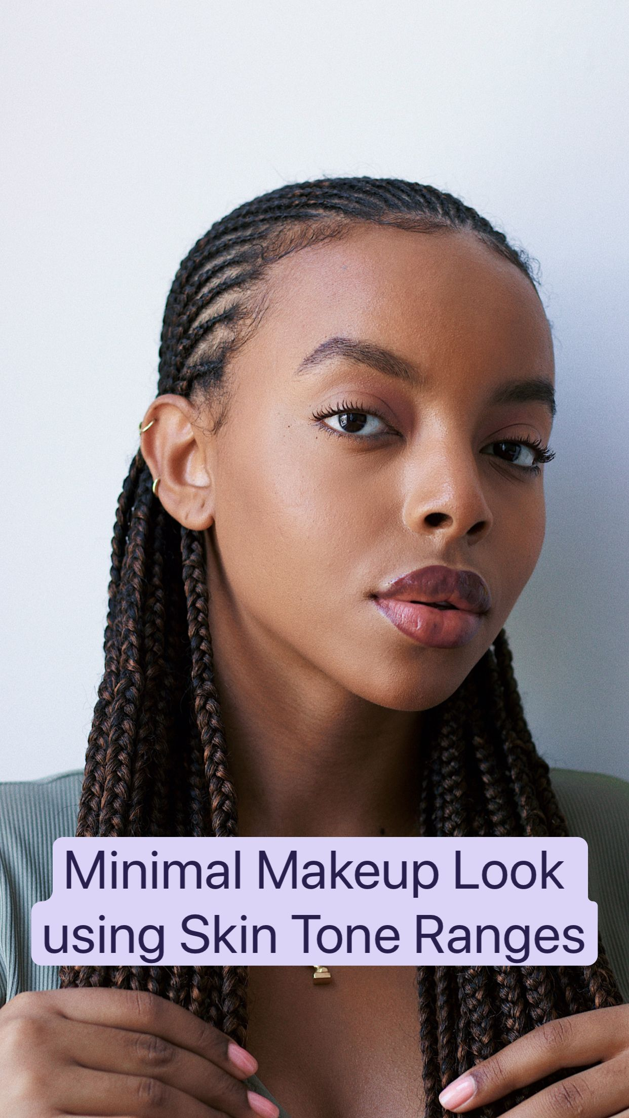How To Use Skin Tone Ranges: Minimal Makeup Look