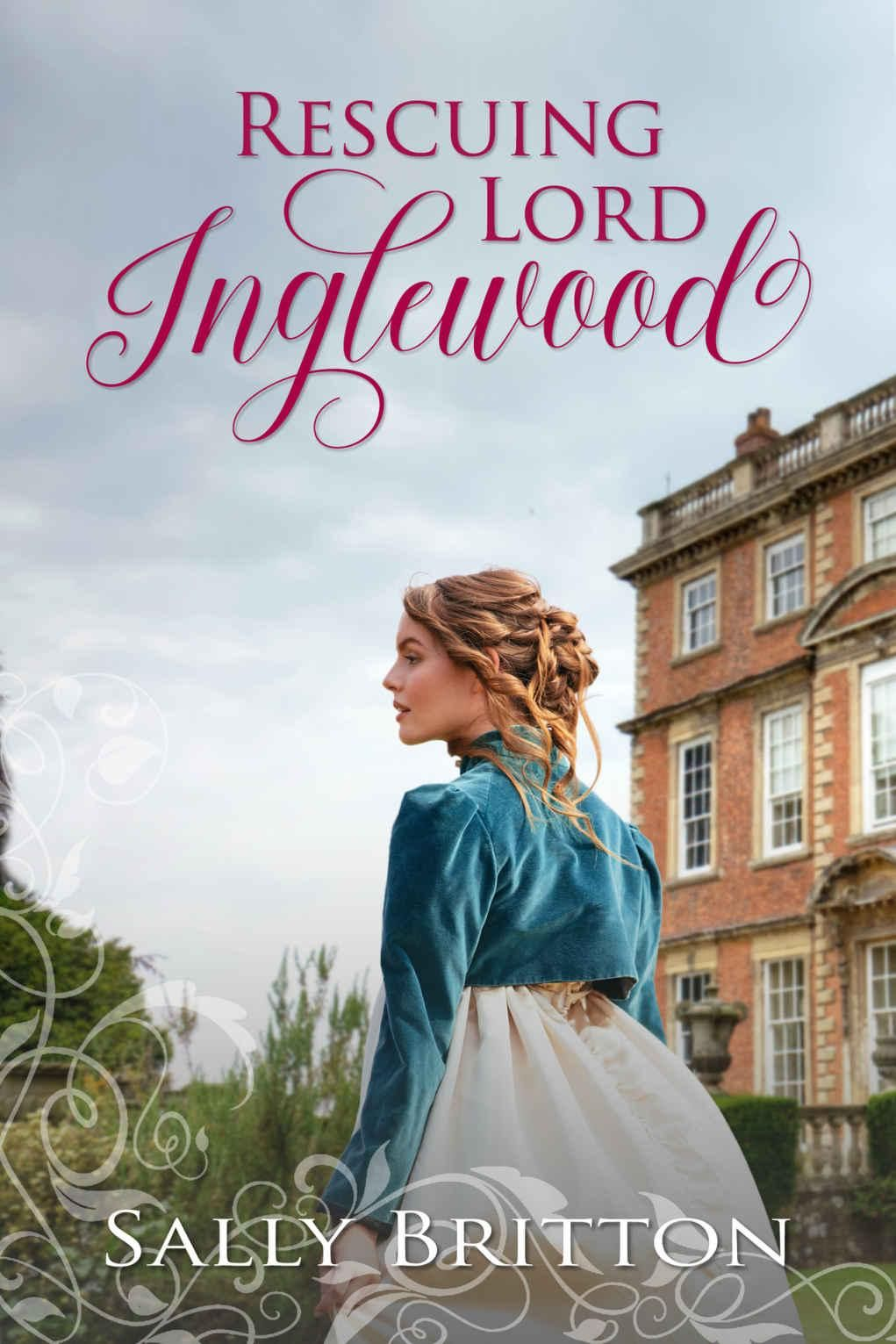 Sally Britton Rescuing Lord Inglewood / awordfromJoJo