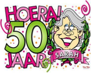 verjaardag 50 jaar sarah 50 jaar sarah gefeliciteerd verjaardag | GReeTiNG CaRd | Pinterest  verjaardag 50 jaar sarah