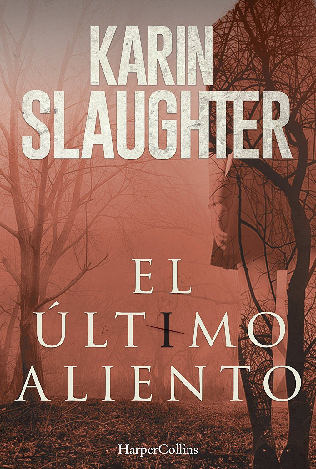 Kindle Descargar Libros Gratis El último Aliento Ebook Karin Slaughter Amazon Es Tienda Kindle