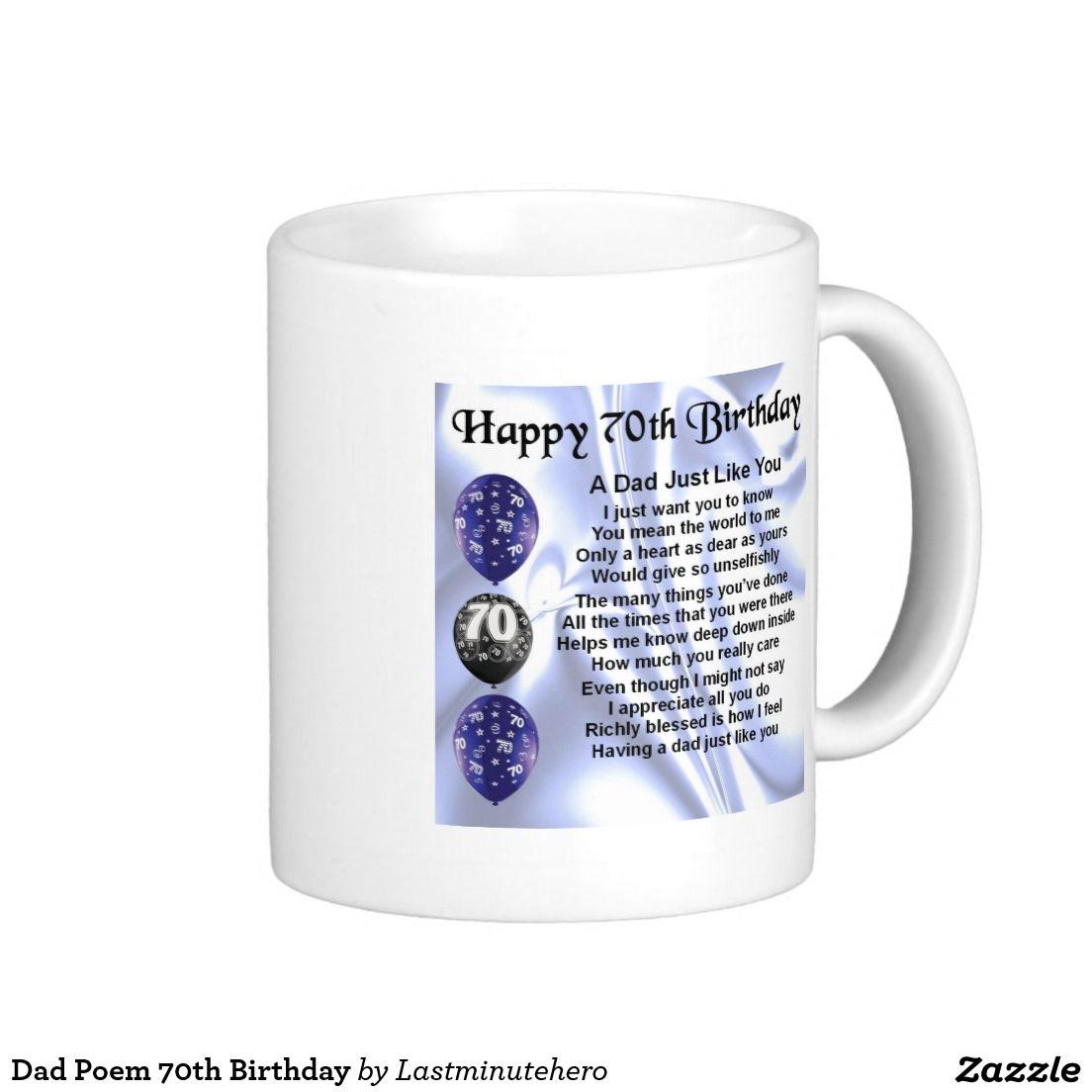 Dad Poem 70th Birthday Coffee Mug
