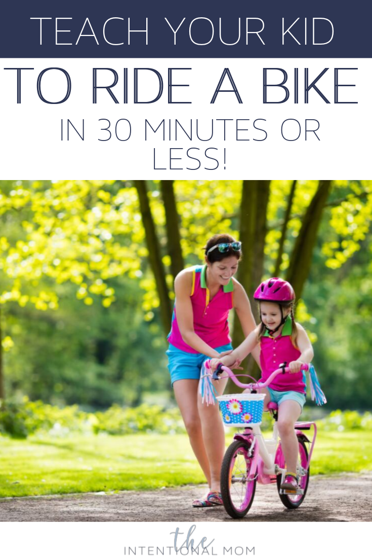 Teach Your Kid To Ride A Bike In 30 Minutes Or Less Bike Ride Bike Riding Tips Bike With Training Wheels