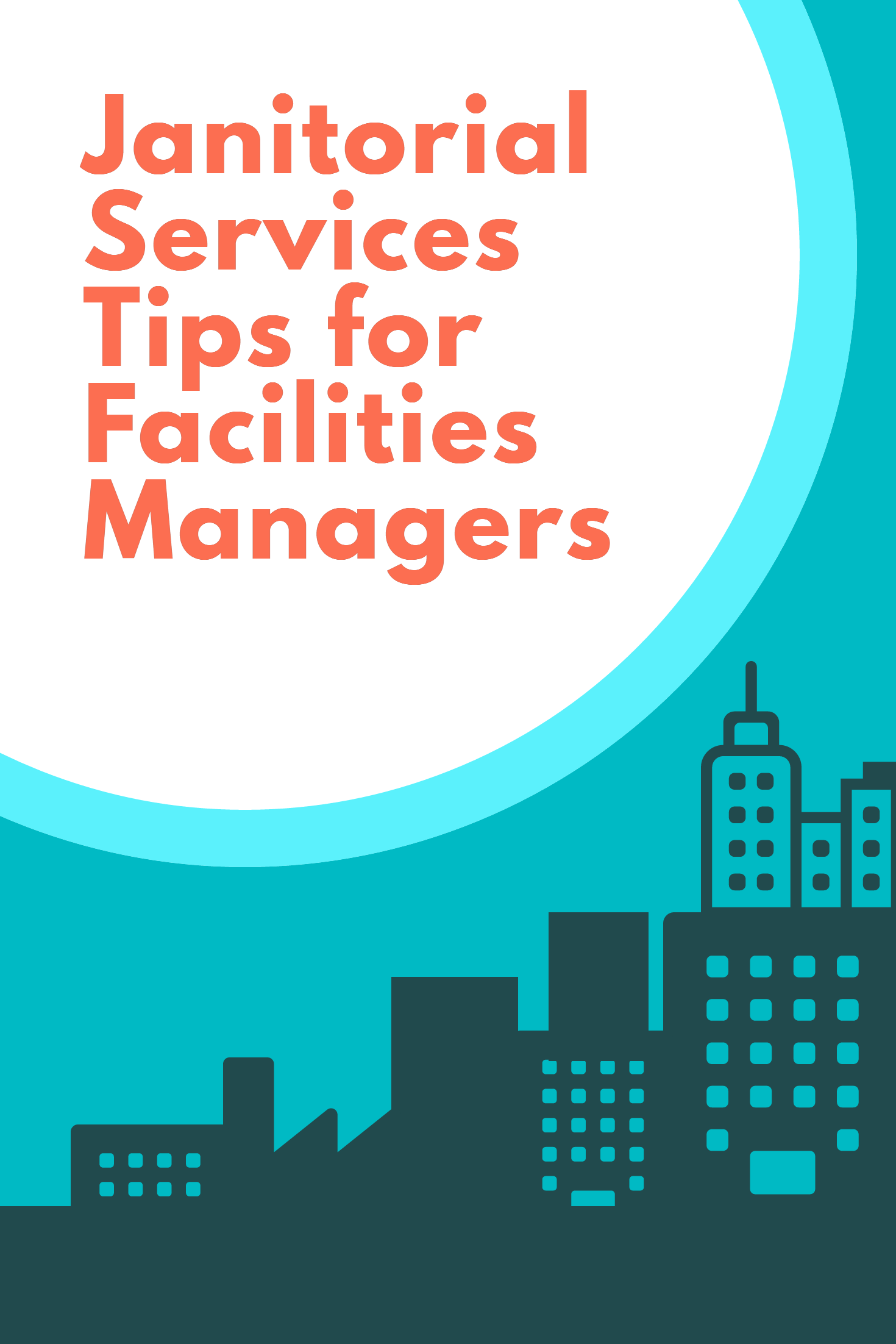 Janitorial Services Tips for Facilities Managers (With