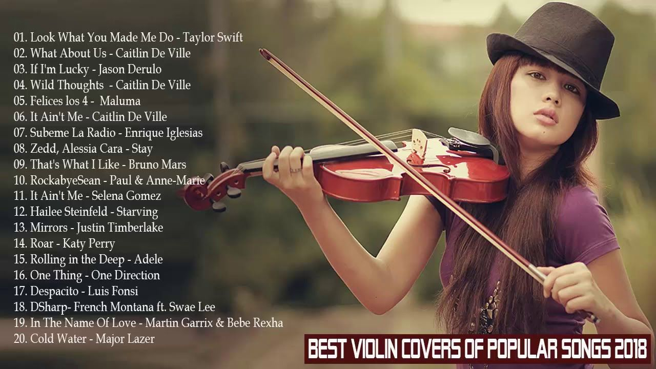 Best Violin Covers of Popular Songs 2018 - Violin Covers of Popular Son.
